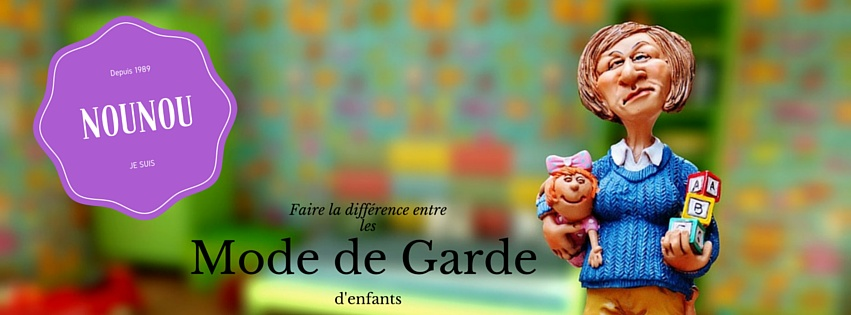 mode de garde d'enfant faire la difference